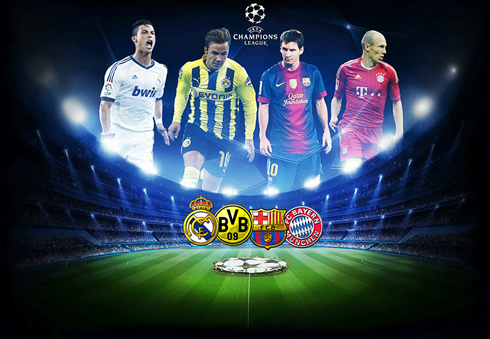 UEFA Champions League 2013 semi-finals, featuring Real Madrid, Barcelona, Bayern Munich and Borussia Dortmund